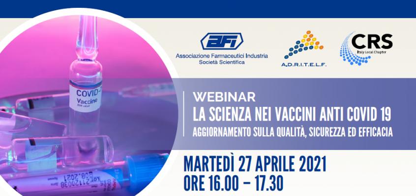 Live webinar – La scienza nei vaccini anti covid 19. Aggiornamento sulla qualità, sicurezza ed efficacia