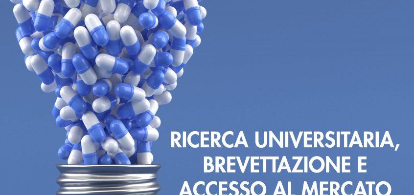 Ricerca universitaria, brevettazione e accesso al mercato dell'innovazione in ambito healthcare